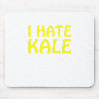 I Hate Kale Mouse Pad