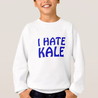 I Hate Kale Sweatshirt