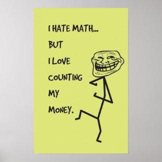 I hate math... - Math Poster