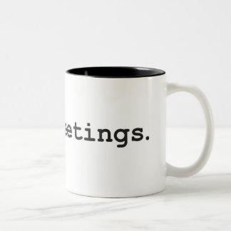 I Hate Meetings Two-Tone Coffee Mug