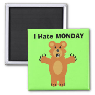 I Hate Monday Magnet