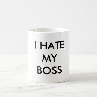 I HATE MY BOSS COFFEE MUG