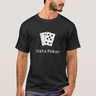 I Hate Poker T-Shirt