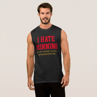 I Hate Running Sleeveless Shirt