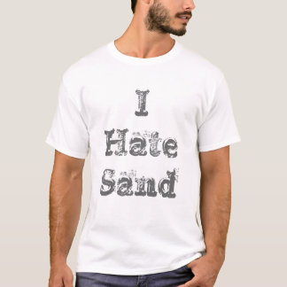 I Hate Sand Funny Military T-Shirt