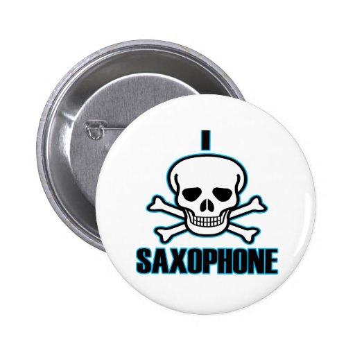 I Hate Saxophone. Pin