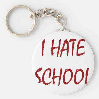 I Hate School Keychain