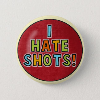 I Hate Shots button