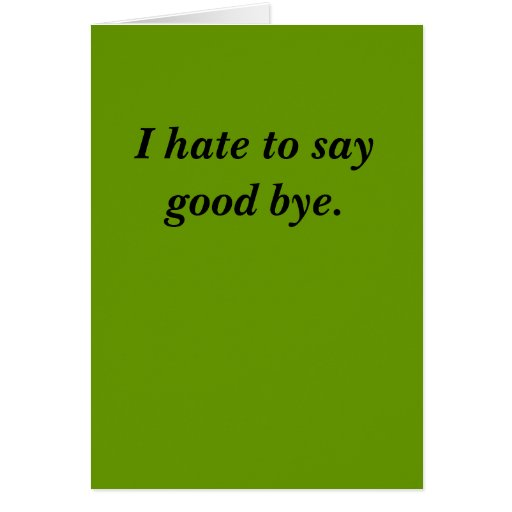Good Bye Cards
