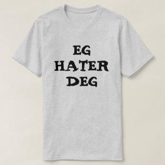 I hate you in Norwegian Grey T-Shirt