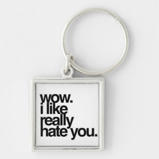 I Hate You Silver-Colored Square Keychain
