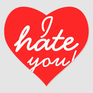 I Hate You Stickers! Heart Sticker