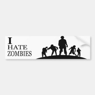 I HATE ZOMBIES BUMPER STICKER