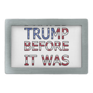 I hated Trump before it was cool Rectangular Belt Buckle