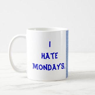 I HateMondays. Coffee Mug