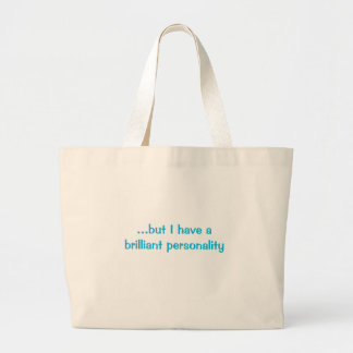 I Have a Brilliant Personality Tote Bag