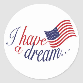 I have a Dream stickers