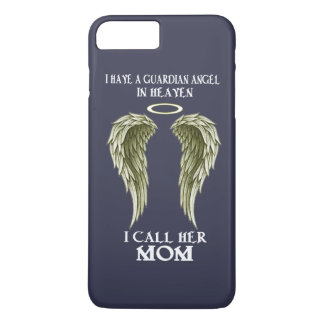 I have a Guardian Angel - I call her MOM iPhone 7 Plus Case