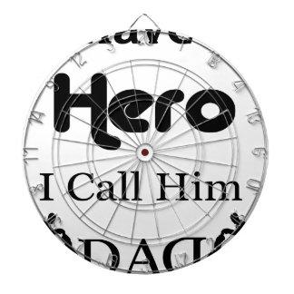 I Have a Hero I Call Him Dad Dartboard
