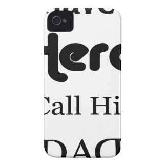 I Have a Hero I Call Him Dad iPhone 4 Case