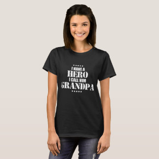 I have a Hero I Call Him Grandpa Military T-Shirt