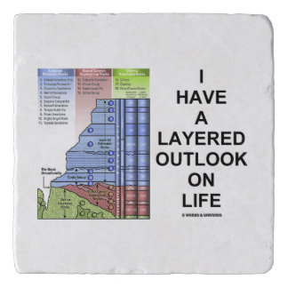 I Have A Layered Outlook On Life Grand Canyon Trivet