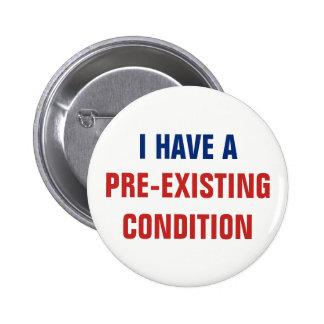 I Have a Pre-Existing Condition AHCA Resist VoteNO 2 Inch Round Button