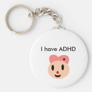 I have ADHD Basic Round Button Keychain