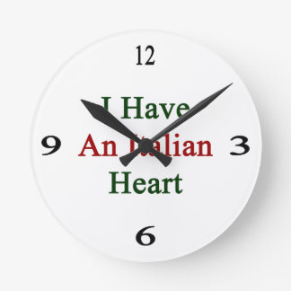 I Have An Italian Heart Round Clock