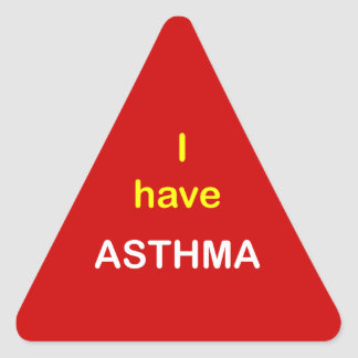 I have ASTHMA. Triangle Sticker