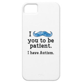 I Have Autism Case For The iPhone 5