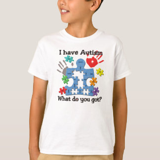 I have Autism Funny Unique T-shirt