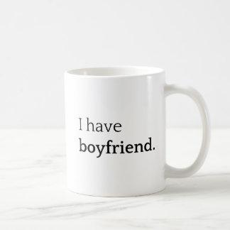 I Have Boyfriend Coffee Mug