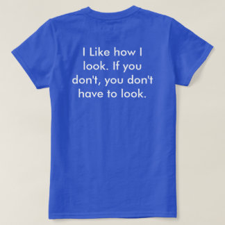 I have confidence in myself T-Shirt