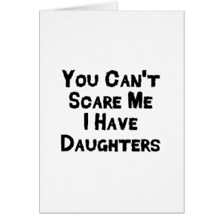 I have daughter Fathers Day Gift Stepdad Grandpa Card