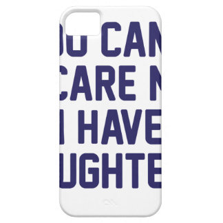 I Have Daughters Case For The iPhone 5