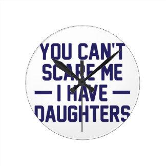 I Have Daughters Clocks
