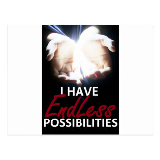 I have endless possibilities postcard