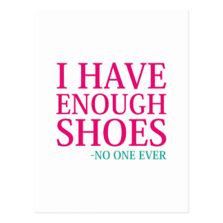 I Have Enough Shoes Postcard