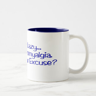 """I Have Fibromyalgia"" Mug/Stein Two-Tone Coffee Mug"