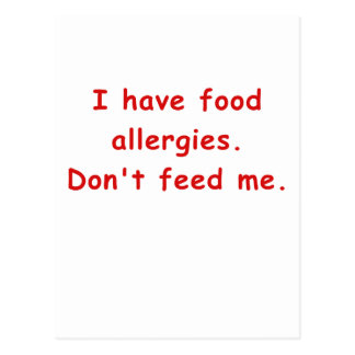 I Have Food Allergies Dont Feed Me Postcard