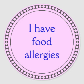 I have food allergies classic round sticker