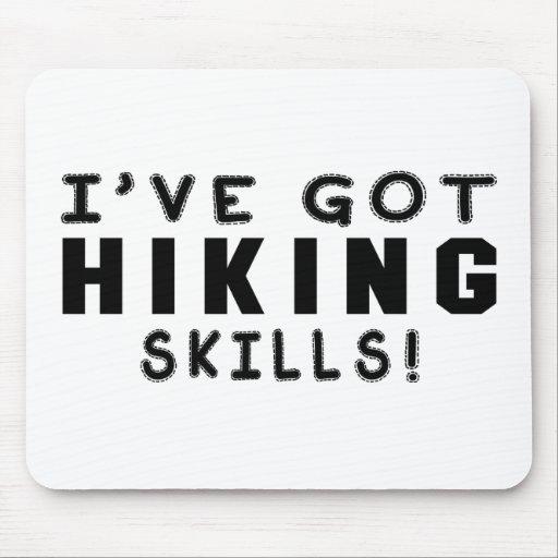 I Have Got Hiking Skills Mousepads