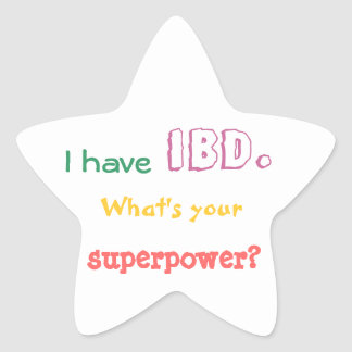 I have IBD. What's your superpower? sticker