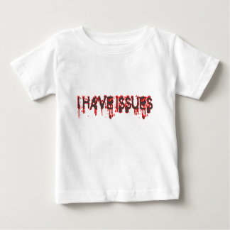 I have issues tshirt