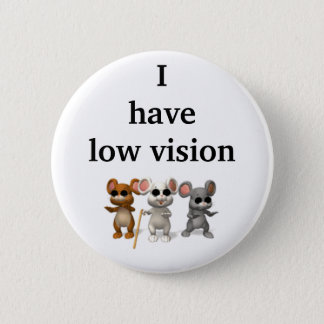 I have low vision 2 inch round button