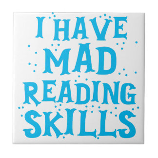 i have mad reading skills tile