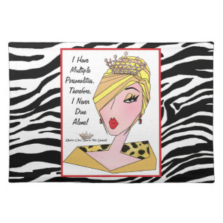 I Have Multiple Personalities - I Never Dine Alone Placemat