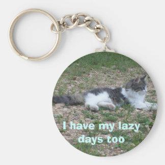 I have my lazy days too key chane keychain