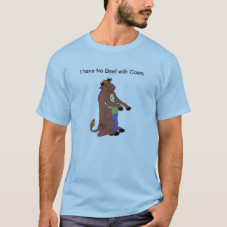 I have no Beef With Cows - Cow Hugger - Vegan T-Shirt